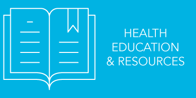 HEALTH EDUCATION AND RESOURCES